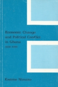 Economic change and political conflict in Ghana 1600-1990