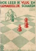 Hoe leer ik vlug en gemakkelijk schaken
