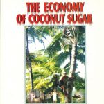 The economy of coconut sugar