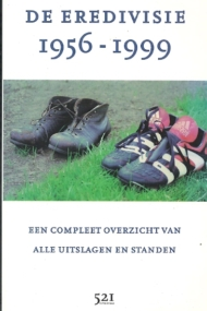 De Eredivisie 1956-1999