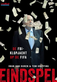 Eindspel. De FBI-klopjacht op de FIFA