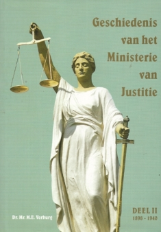 Geschiedenis van het Ministerie van Justitie. Deel II 1898-1940