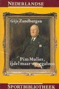 Pim Mullier, ijdel maar weergaloos