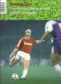 Toen Ronald Koeman nog bij PSV voetbalde