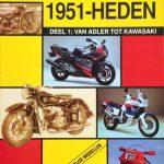 ALLE MOTOREN 1951-HEDEN DEEL 1 VAN ADLER TOT KAWASAKI