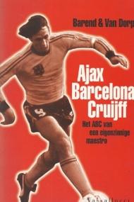 Ajax, Barcelona, Cruijff. Het ABC