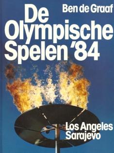 De Olympische Spelen '84 Los Angeles - Sarajevo