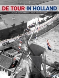 De Tour in Holland Deel 1