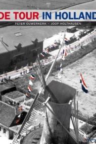 De Tour in Holland Deel 1