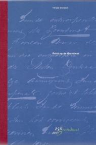 Gelet op de Grondwet. 150 jaar Grondwet