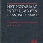 Het notariaat: inderaad een elastisch ambt