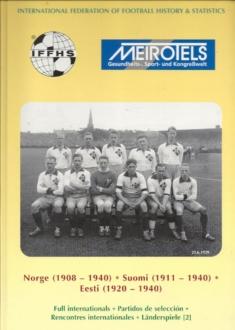 Landerspiele: Norge (1908-1940) - Suomi (1911-1940) - Eesti (1920-1940)