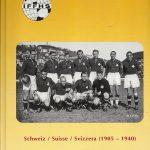Landerspiele: Schweiz / Suisse / Svizzera (1905-1940)
