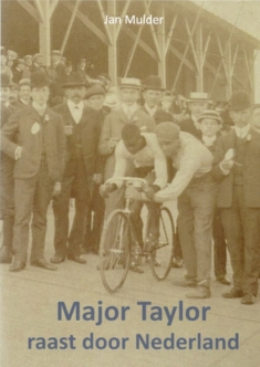 Major Taylor raast door Nederland - Jan Mulder