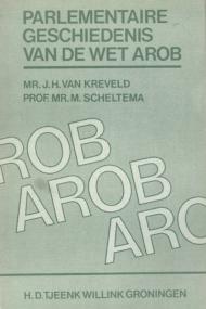 Parlementaire geschiedenis van de Wet Arob