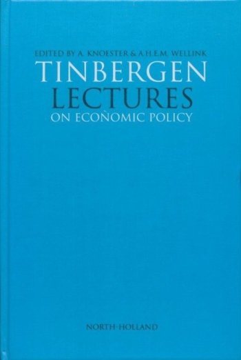 Tinbergen Lectures on Economic Policy