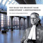 Raad van Brabant naar gerechtshof 's-Hertogenbosch