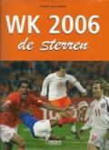 WK 2006, de sterren