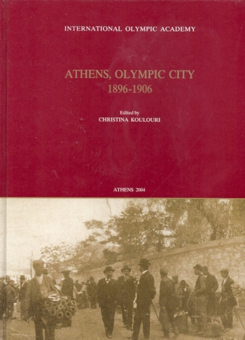 Athens Olympic City 1896-1906