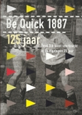 Be Quick 1887 125 jaar