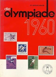 Die Olympiade 1960, Squaw Valley - Rom. Sport und Briefmarken 1959 und 1960