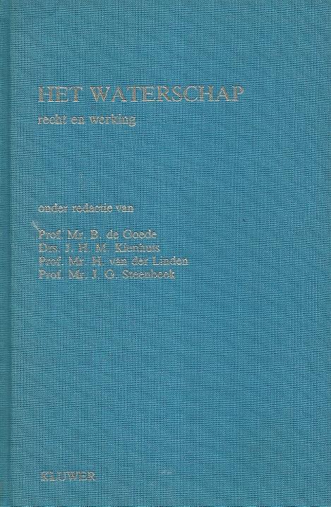 Het Waterschap : Recht en werking