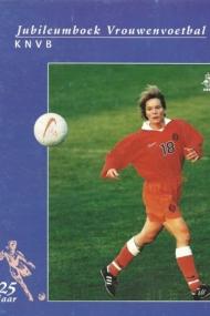 Jubileumboek Vrouwenvoetbal KNVB 25 jaar