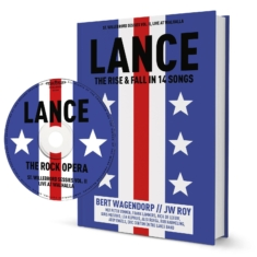 Lance. The Rise and Fall in 14 songs