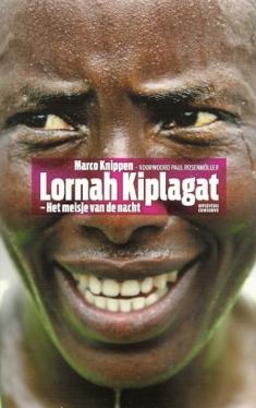 Lornah Kiplagat.Het meisje van de nacht