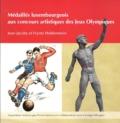 Medailles luxembourgeois aux concours artistiques des Jeux Olympiques
