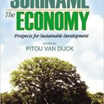 The Suriname Economy. Prospects for Sustainable Development