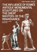 The influence of Rome's antique monumental sculptures