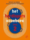 Het Hardloperskookboek. Deel 2