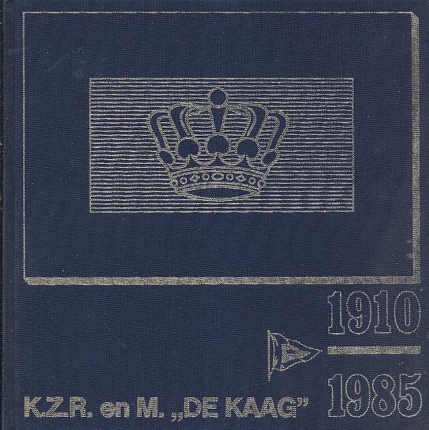 K.Z.R. en M. 'De Kaag' 1910-1985