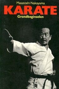 Karate Grondbeginselen - Masatoshi Nakayama