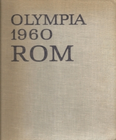 Olympia 1960 Rom. Band 2 Olympische Sommerspiele in Rom