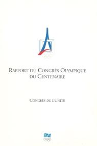 Rapport du Congres Olympique du Centenaire