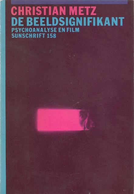 Beeldsignifikant. Psychoanalyse en Film - Cover