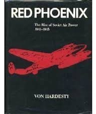 Red Phoenix. The Rise of Soviet Air Power 1941-1945