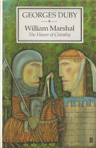 William Marshal. The Flower of Chivalry - Cover Illustration
