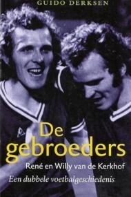 De Gebroeders Rene en Willy van de Kerkhof