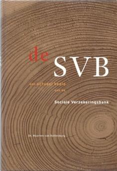 De SVB. Sociale Verzekeringsbank