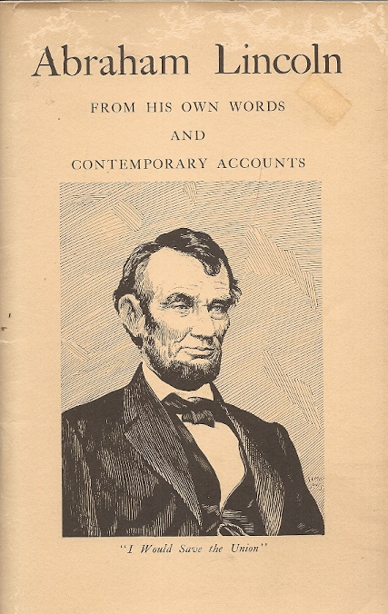 Abraham Lincoln From His Ow...