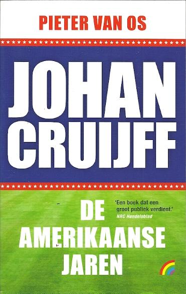 Johan Cruijff. De Amerikaanse jaren