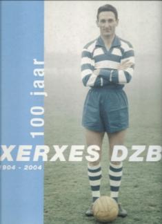 100 Jaar Xerxes DZB 1904-2004