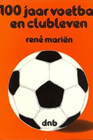 100 jaar voetbal en clubleven