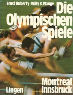 Die Olympischen Spiele 1976 Montreal Innsbruck