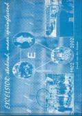 Excelsior 1902-2002: stokoud maar springlevend