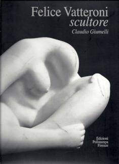 Felice Vatteroni scultore