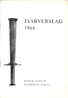 Jaarverslag 1964 Nederlands Olympisch Comite